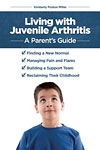 Living with Juvenile Arthritis: A Parent's Guide Book Cover