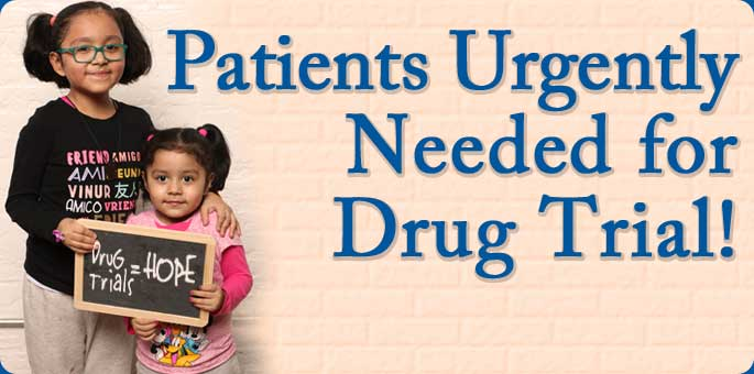 Patients Ugrently Needed for Drug Trial