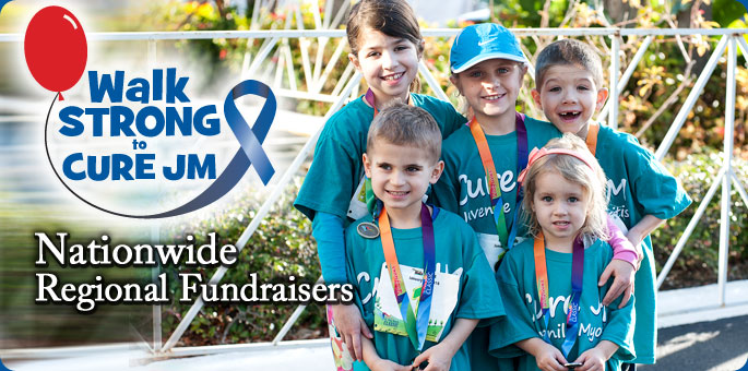 Walk Strong to Cure JM Nationwide Regional Fundraisers